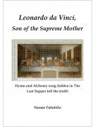 Leonardo da Vinci, Son of the Supreme Mother
